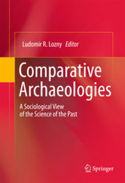 Lozny, Ludomir R. - Comparative Archaeologies, ebook