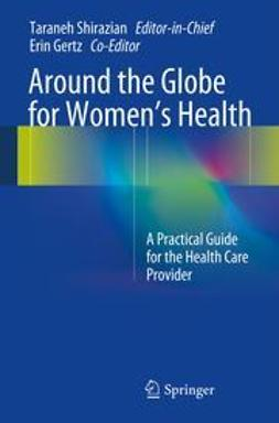 Shirazian, Taraneh - Around the Globe for Women's Health, e-bok
