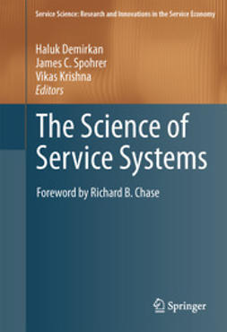 Demirkan, Haluk - The Science of Service Systems, ebook
