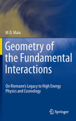 Maia, M. D. - Geometry of the Fundamental Interactions, ebook