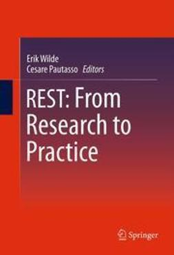 Wilde, Erik - REST: From Research to Practice, ebook