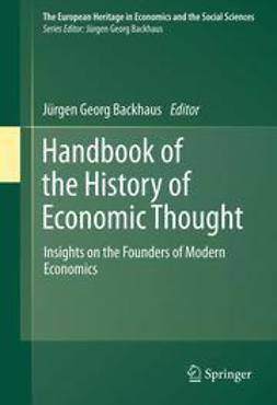 Backhaus, Jürgen Georg - Handbook of the History of Economic Thought, ebook