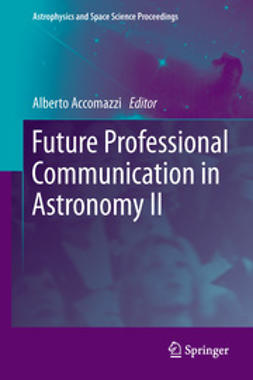 Accomazzi, Alberto - Future Professional Communication in Astronomy II, ebook