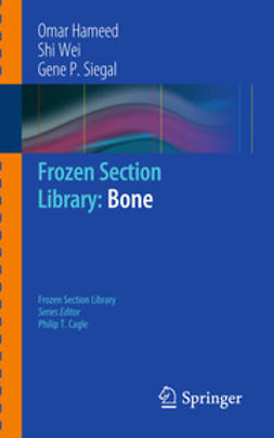 Hameed, Omar - Frozen Section Library: Bone, ebook
