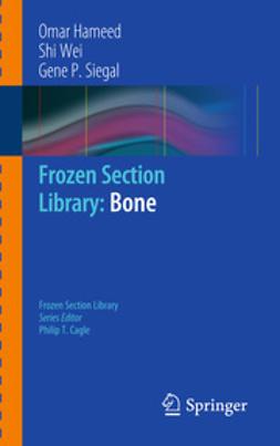 Hameed, Omar - Frozen Section Library: Bone, ebook