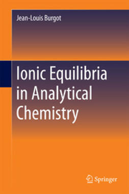 Burgot, Jean-Louis - Ionic Equilibria in Analytical Chemistry, ebook