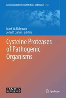 Robinson, Mark W. - Cysteine Proteases of Pathogenic Organisms, ebook