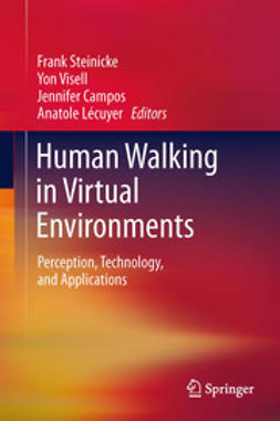 Steinicke, Frank - Human Walking in Virtual Environments, e-bok