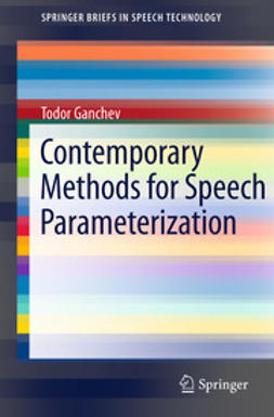 Ganchev, Todor - Contemporary Methods for Speech Parameterization, ebook