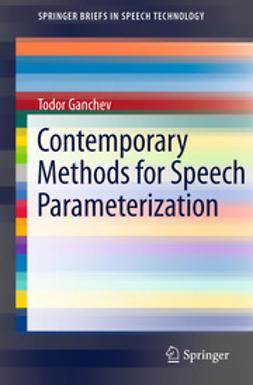 Ganchev, Todor - Contemporary Methods for Speech Parameterization, ebook