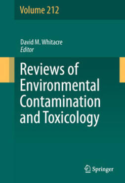 Whitacre, David M. - Reviews of Environmental Contamination and Toxicology Volume 212, e-bok