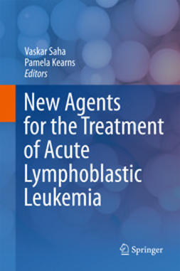 Saha, Vaskar - New Agents for the Treatment of Acute Lymphoblastic Leukemia, ebook