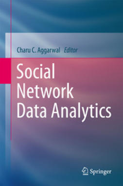 Aggarwal, Charu C. - Social Network Data Analytics, e-bok