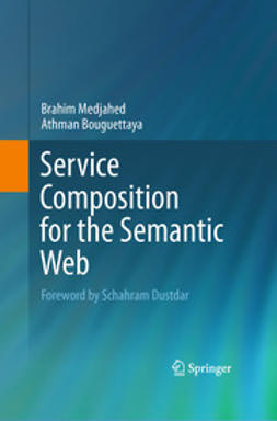 Medjahed, Brahim - Service Composition for the Semantic Web, ebook