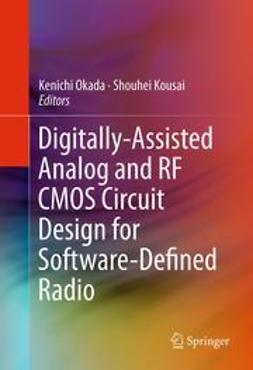 Okada, Kenichi - Digitally-Assisted Analog and RF CMOS Circuit Design for Software-Defined Radio, ebook