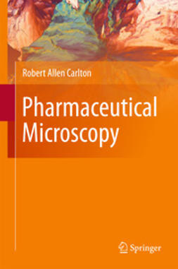 Carlton, Robert Allen - Pharmaceutical Microscopy, ebook