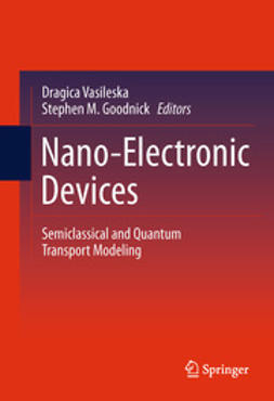 Vasileska, Dragica - Nano-Electronic Devices, e-bok