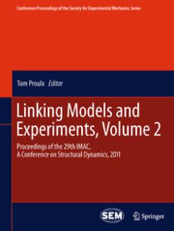 Proulx, Tom - Linking Models and Experiments, Volume 2, e-kirja