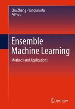 Zhang, Cha - Ensemble Machine Learning, e-bok