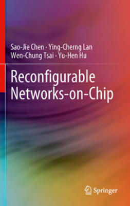 Chen, Sao-Jie - Reconfigurable Networks-on-Chip, ebook