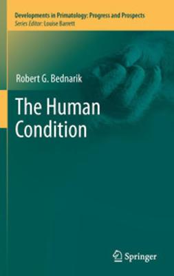 Bednarik, Robert G. - The Human Condition, ebook