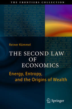 Kümmel, Reiner - The Second Law of Economics, ebook