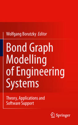 Borutzky, Wolfgang - Bond Graph Modelling of Engineering Systems, ebook