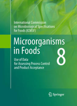Foods, International Commission on Microbiological Specif - Microorganisms in Foods 8, e-kirja