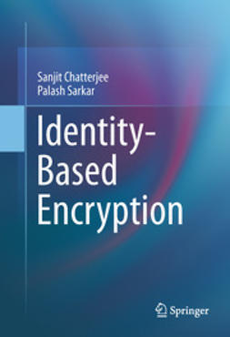 Chatterjee, Sanjit - Identity-Based Encryption, ebook