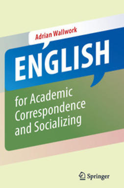 Wallwork, Adrian - English for Academic Correspondence and Socializing, ebook