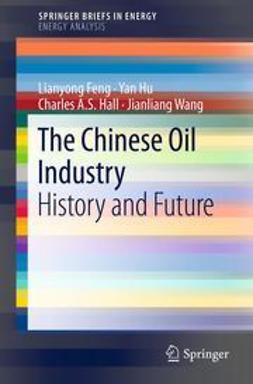 Feng, Lianyong - The Chinese Oil Industry, ebook