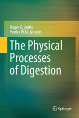 Lentle, Roger G. - The Physical Processes of Digestion, ebook