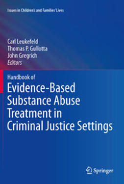 Leukefeld, Carl - Handbook of Evidence-Based Substance Abuse Treatment in Criminal Justice Settings, ebook