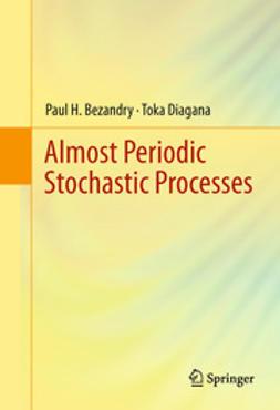 Bezandry, Paul H. - Almost Periodic Stochastic Processes, ebook