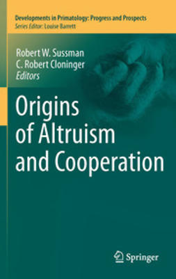 Sussman, Robert W. - Origins of Altruism and Cooperation, ebook