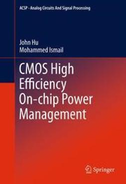Hu, John - CMOS High Efficiency On-chip Power Management, ebook