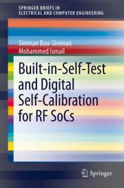 Bou-Sleiman, Sleiman - Built-in-Self-Test and Digital Self-Calibration for RF SoCs, ebook
