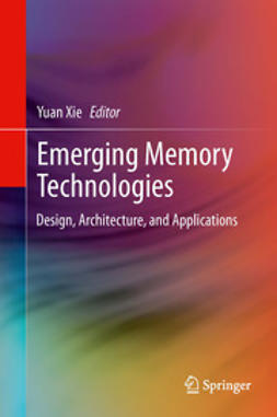 Xie, Yuan - Emerging Memory Technologies, ebook