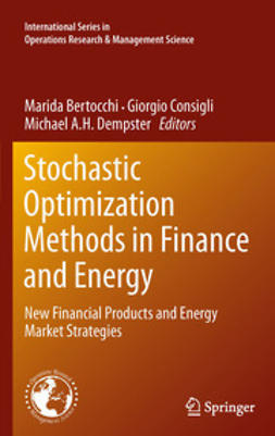 Bertocchi, Marida - Stochastic Optimization Methods in Finance and Energy, e-bok