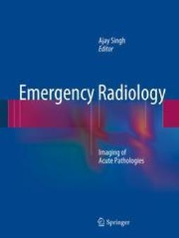 Singh, Ajay - Emergency Radiology, e-kirja