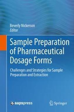 Nickerson, Beverly - Sample Preparation of Pharmaceutical Dosage Forms, ebook