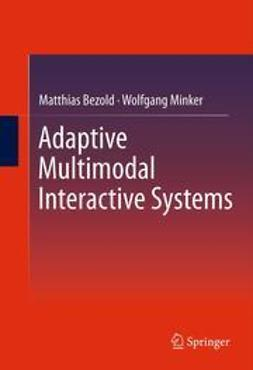 Bezold, Matthias - Adaptive Multimodal Interactive Systems, ebook