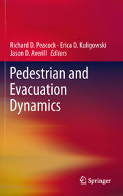 Peacock, Richard D. - Pedestrian and Evacuation Dynamics, e-kirja