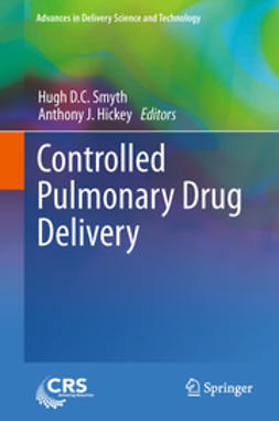 Smyth, Hugh D.C. - Controlled Pulmonary Drug Delivery, ebook
