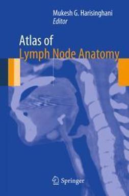 Harisinghani, Mukesh G. - Atlas of Lymph Node Anatomy, ebook