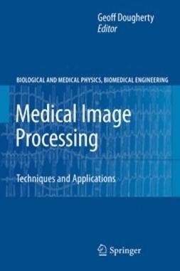 Dougherty, Geoff - Medical Image Processing, ebook