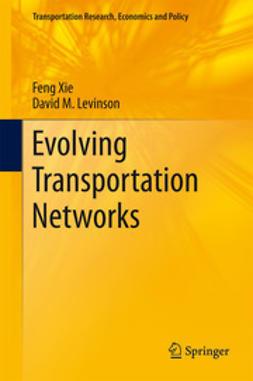 Xie, Feng - Evolving Transportation Networks, ebook