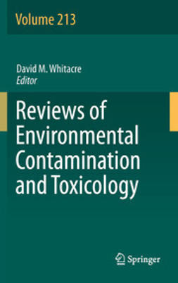 Whitacre, David M. - Reviews of Environmental Contamination and Toxicology Volume 213, e-bok