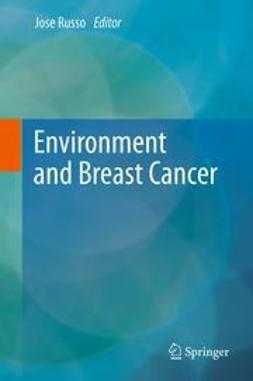 Russo, Jose - Environment and Breast Cancer, ebook