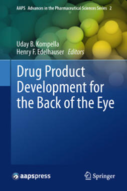 Kompella, Uday B. - Drug Product Development for the Back of the Eye, ebook